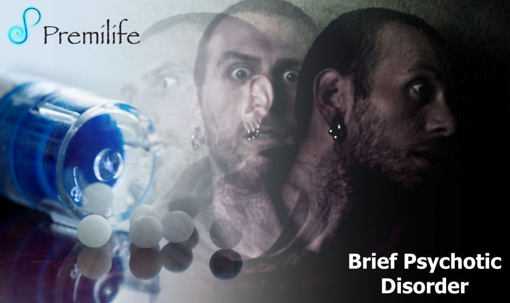 Brief Psychotic Disorder Premilife Homeopathic Remedies